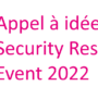 Appel à idées pour le Security Research Event 2022